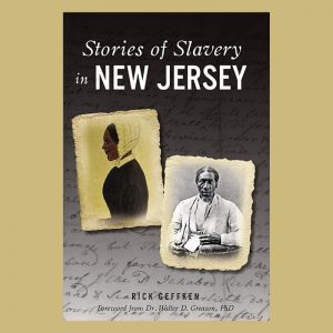 Stories of Slavery in New Jersey - A Virtual Program