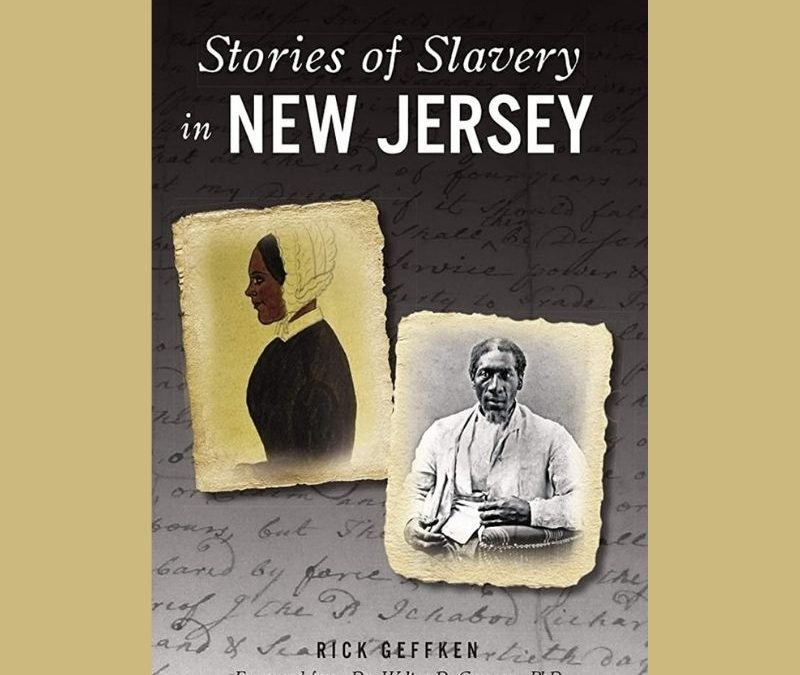 Stories of Slavery in New Jersey – A Virtual Program