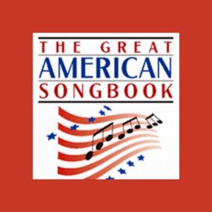 The Great American Songbook - A Virtual Program